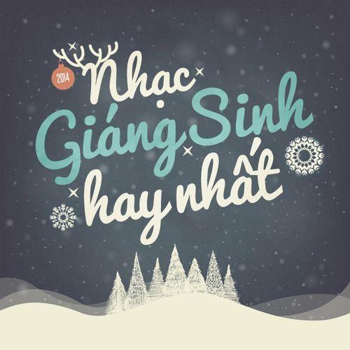 Những ca khúc được nghe nhiều nhất vào Giáng sinh
