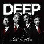 last goodbye (single) - deep