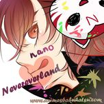nevereverland (single) - nano