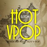 Tuyển Tập Nhạc Hot V-Pop NhacCuaTui (12/2014)