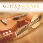 guitar sounds (songs for a chilly night) - guitar