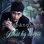 nhat ky doi toi (mini album) - hoang long
