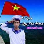 to quoc goi ten minh (single) - dinh quoc anh