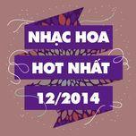 nhac hoa hot nhat thang 12 nam 2014 - v.a