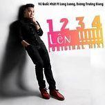 1234 len (single) - vu quoc nhat, duong truong giang