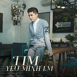 Yêu Mình Em (Single) - Tim