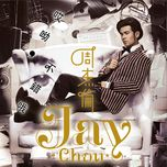 hey, not bad - jay chou (chau kiet luan)