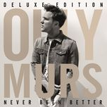 never been better (deluxe edition) - olly murs