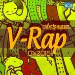 tuyen tap nhac hot v-rap nhaccuatui (01/2015) - v.a