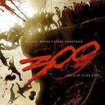 300 (original motion picture soundtrack) - tyler bates