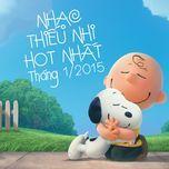 nhac thieu nhi hot nhat thang 1 nam 2015 - v.a