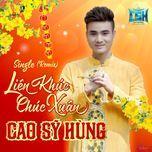 lien khuc chuc xuan (single) - cao sy hung