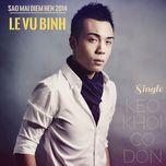 keo khoi co don (single) - le vu binh