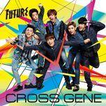 future (japanese single) - cross gene