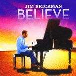 believe - jim brickman