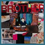 brother - meat wave