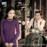bien tinh (tinh khuc lam phuong) - dang the luan, y phuong