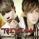 Tại Vì Sao (Single) - Dương Nhất Linh, Lâm Chấn Khang