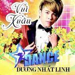 Dance Vui Xuân 2015 (Single) - Dương Nhất Linh