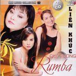 lien khuc que huong rumba (cd 2) - v.a