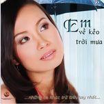em ve keo troi mua (2005) - cam ly