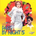lien khuc paris by night 5 - v.a