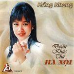 doan khuc thu ha noi (1997) - hong nhung