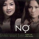 no (tinh ca tran viet tan 2006) - hong nhung, thanh lam