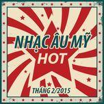 nhac au my hot thang 2 - v.a