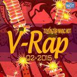 tuyen tap nhac hot v-rap nhaccuatui (02/2015) - v.a