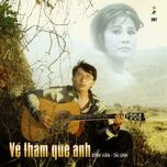 ve tham que anh - dinh van, tai linh