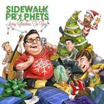 merry christmas to you - sidewalk prophets
