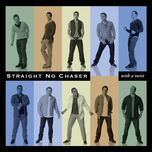 with a twist (deluxe version) - straight no chaser