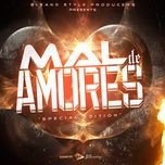 mal amores (special edition) (single) - v.a