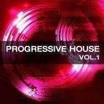 tuyen tap ca khuc progressive house hay nhat (vol. 1) - dj
