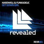 get down girl (ep) - hardwell, funkadelic
