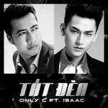 tat den (single) - onlyc, isaac