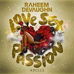 love sex passion - raheem devaughn