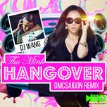 Hangover (DMC Saigon Remix)