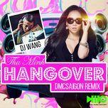 Hangover (DMC Saigon Remix)