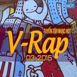 tuyen tap nhac hot v-rap nhaccuatui (03/2015)  - v.a