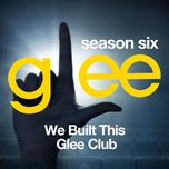 glee: the music, we built this glee club (ep) - glee cast
