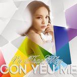 con yeu me (single) - vu thao my