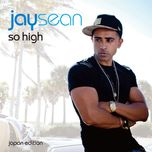 so high (japan itunes edition) - jay sean