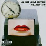 greatest hits - red hot chili peppers