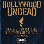 notes from the underground (unabridged deluxe edition) - hollywood undead