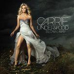 blown away (uk deluxe edition) - carrie underwood