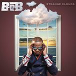 strange clouds (target deluxe edition) - b.o.b