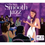 the best of smooth jazz ... ever (part 4) - v.a