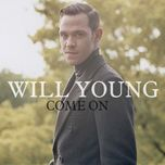 come on (remixes) - will young